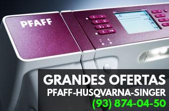 Gran oferta de maquinas de coser PFAFF-HUSQVARNA-SINGER